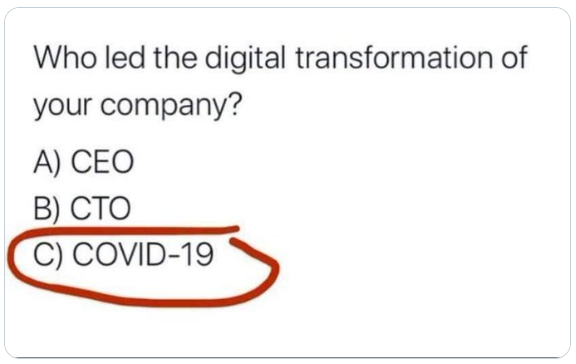 Tweet asking who led the digital transformation of your company. Answer highlighted is Covid-19